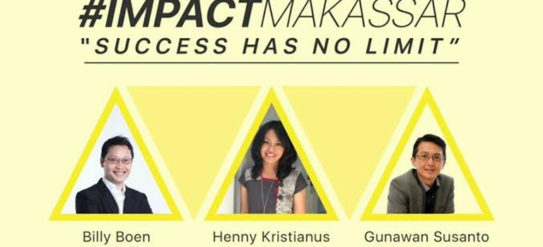 IMPACT Makassar; Success Has No Limit