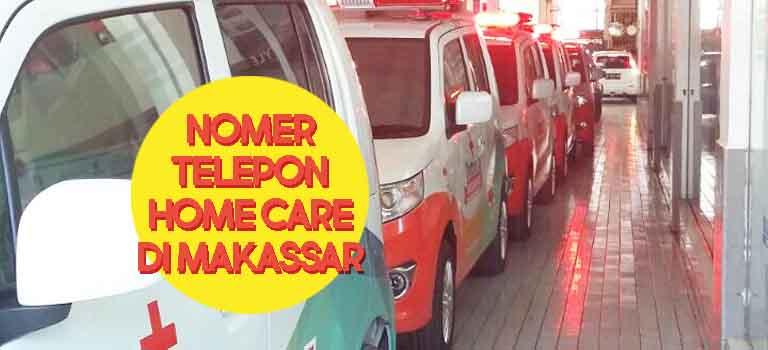 Nomer Telepon Home Care di Makassar header