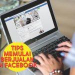 Tips Memulai Berjualan di Facebook