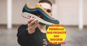 Mengenal Perbedaan Paid Promote dan Endorse Online Shop headers