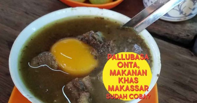 Pallubasa Onta, Makanan Khas Makassar yang Layak Dicoba