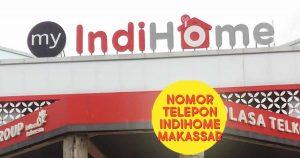 Nomor telepon IndiHome Makassar headers
