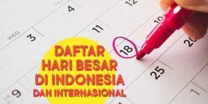 Daftar Hari Besar Nasional di Indonesia dan Internasional