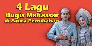 4 Lagu Bugis Makassar di Acara Pernikahan headers