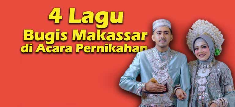 4 Lagu Bugis Makassar di Acara Pernikahan